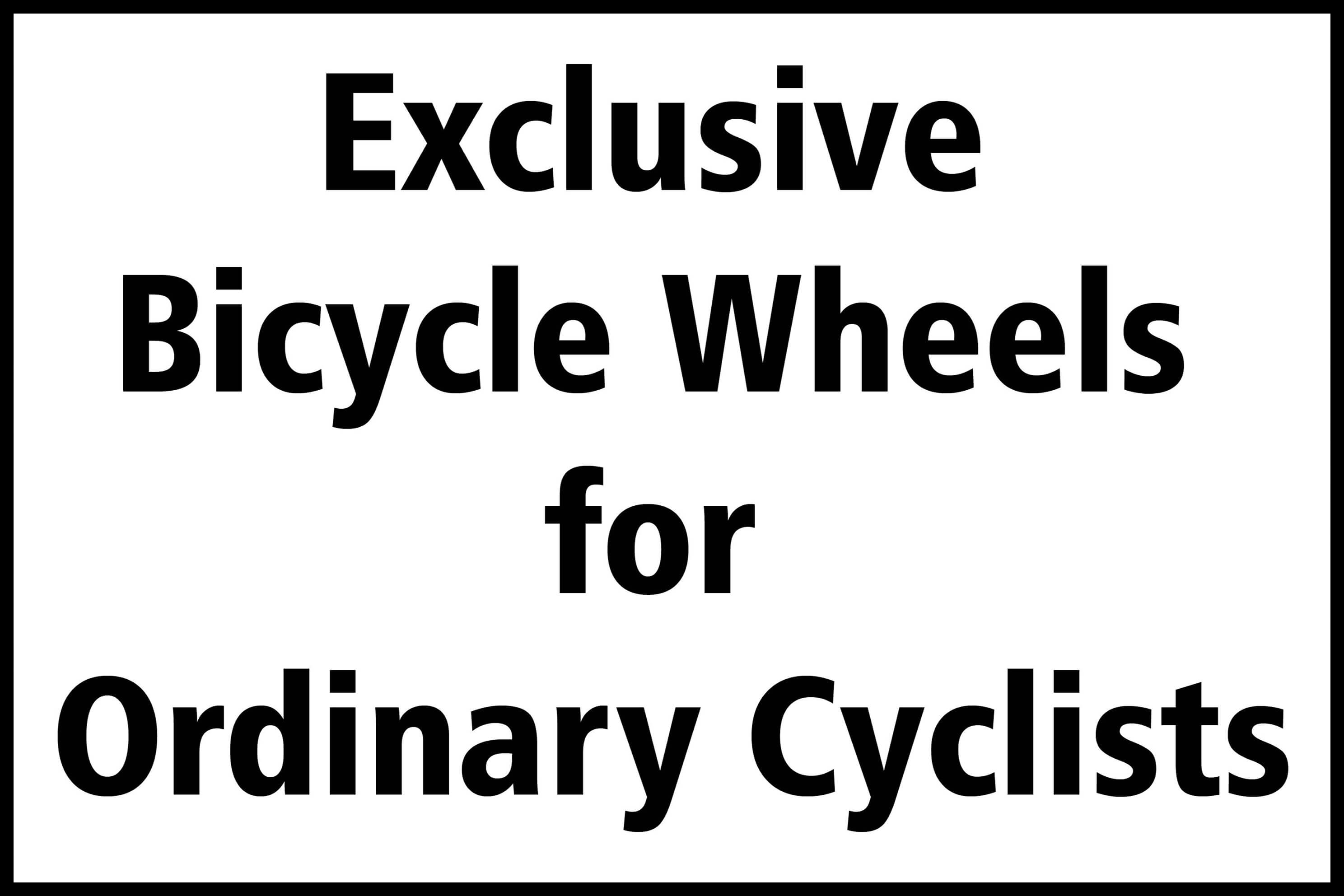 Exclusive Wheels For Ordinary Cyclists | Divine Cycling